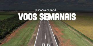 LUCAS DO RIO VERDE A CUIABÁ, VOOS SEMANAIS