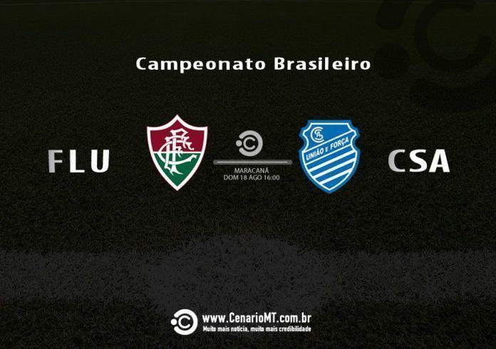 Veja onde assistir Fluminense x CSA que se enfrentam pela 15ª rodada do Campeonato Brasileiro hoje (18), às 16h, no Maracanã